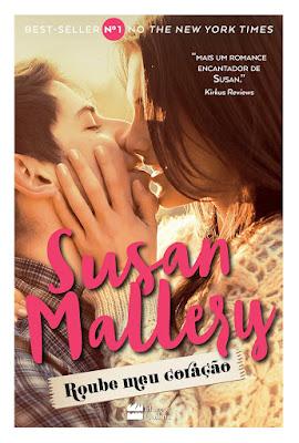 Roube meu coração - Susan Mallery | Resenha