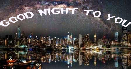 PIC OF NIGHT | PIC FOR GOOD NIGHT | GOOD NIGHT PIC | GD NGT PIC |GD NT PICS |GOOD NIGHT PICTURE | NIGHT WALLPAPER DOWNLOAD