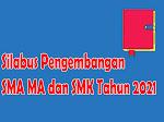 Silabus Pengembangan SMA MA dan SMK Tahun 2021