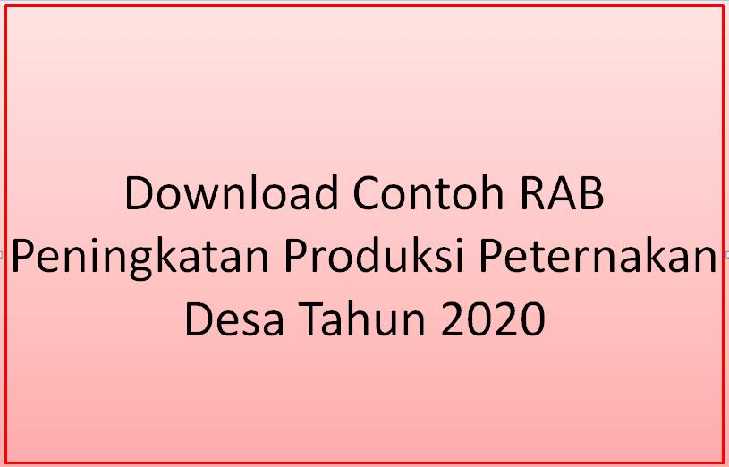 Download Contoh RAB Peningkatan Produksi Peternakan Desa Tahun  Download Contoh RAB Peningkatan Produksi Peternakan Desa Tahun 2020