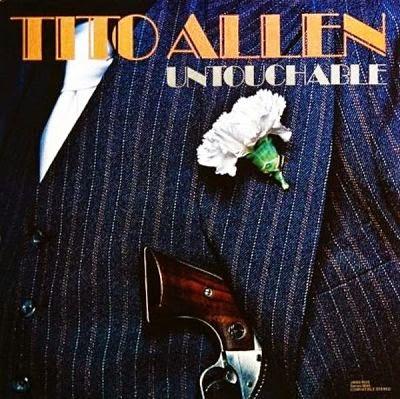 UNTOUCHABLE - TITO ALLEN (1979)