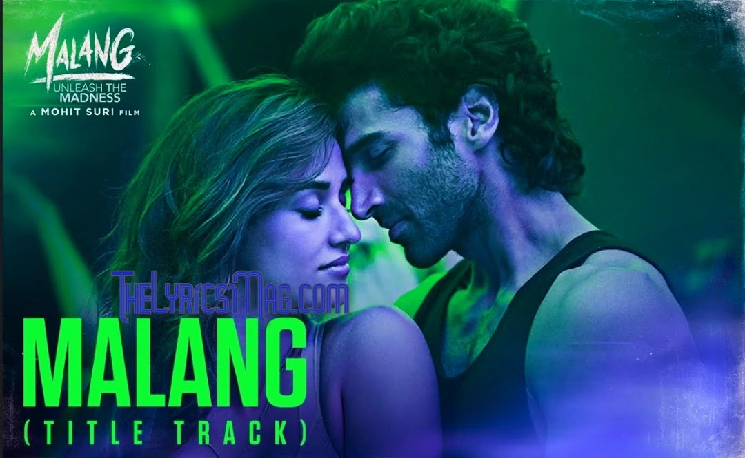 Malang(Title Track) Song Full Lyrics