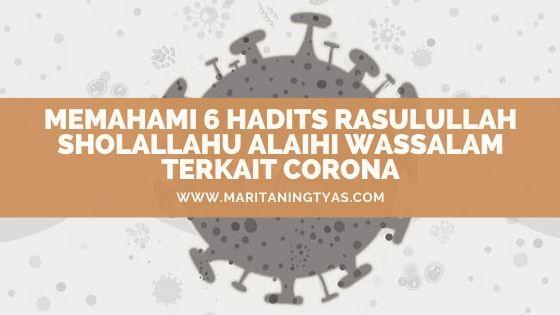 6 hadits rasulullah SAW tentang corona