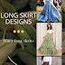 Long skirts designs!!