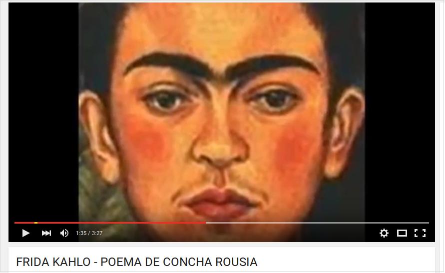 FRIDA KAHLO - POEMA DE CONCHA ROUSIA