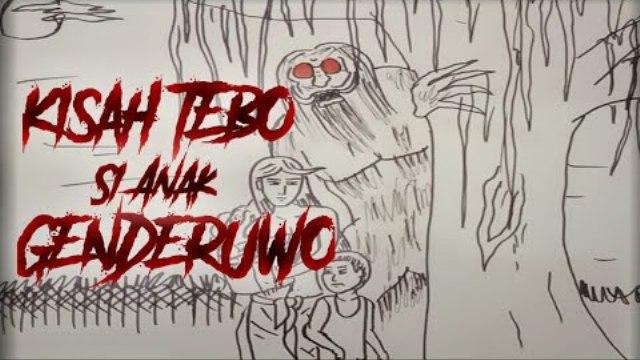 Kisah Tebo si Anak Genderuwo