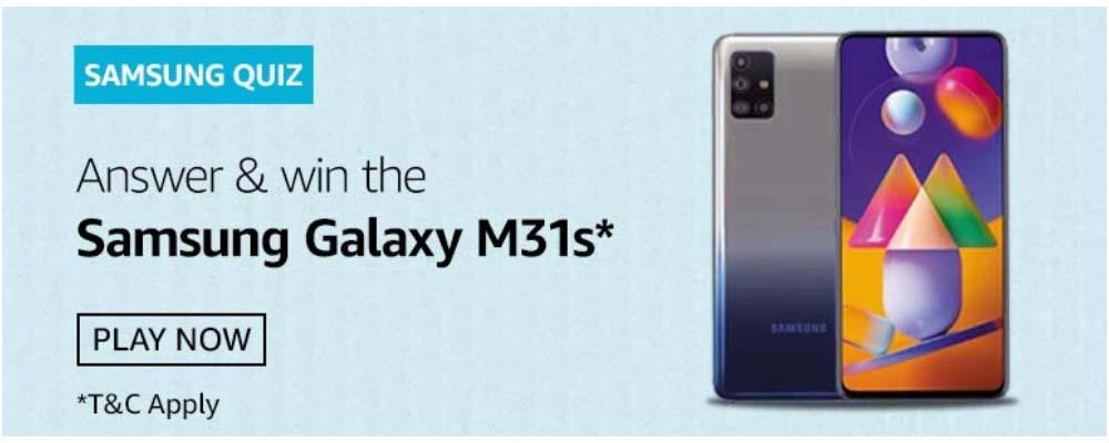Amazon Samsung M31s Quiz Answers