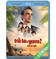 THE OTHER SIDE OF HEAVEN 2: FIRE OF FAITH (2019) 1080P HD MKV ESPAÑOL LATINO