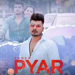 PYAR Lyrics - Romeo