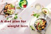 A diet plan for weight loss