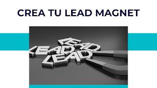 Como crear un lead magnet