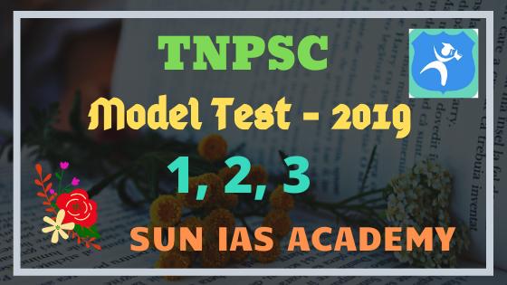 SUN IAS Academy 2019 Model Test