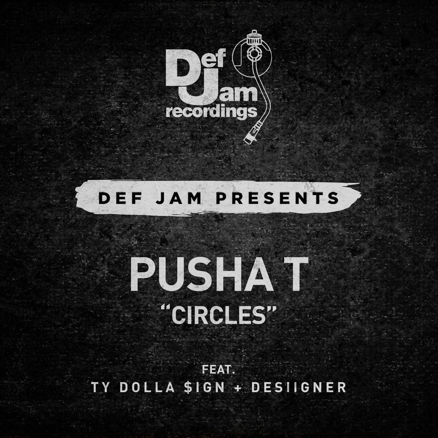 Pusha T - Circles (feat Ty Dolla $ign & Desiigner) - Single Cover