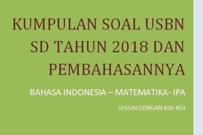 Soal USBN SD Tahun 2018 dan Pembahasannya
