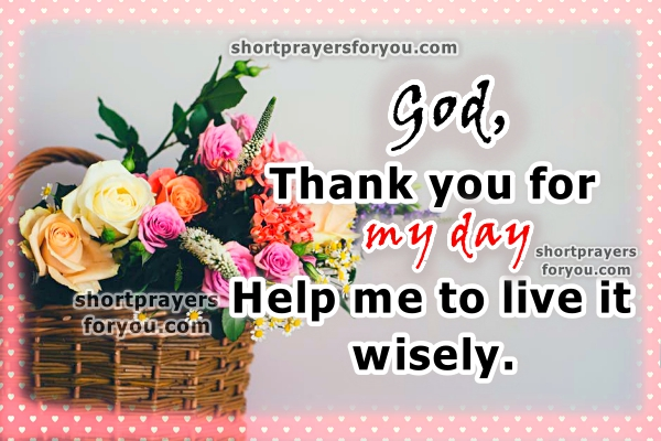 Prayer asking God for help to start the day. Short Morning Prayer. Christian quotes, Thank you, christian images with images by Mery Bracho.