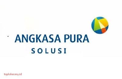 Lowongan Kerja SMA PT Angkasa Pura Solusi Desember 2019