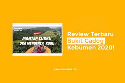 Jalan-jalan Ke Bukit Gadog Kebumen, Review Tempat Wisata Terbaru 2020