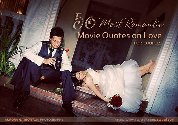 Romantic Movie Quotes: Photography Wedding Quotes