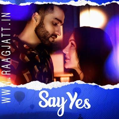 Say Yes by KB Bhangu lyrics