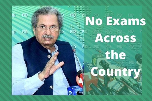 No Exams Across the Country till June 15,2021