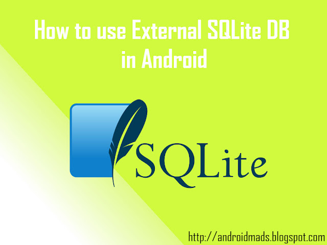 How to use External SQLite DB in Android