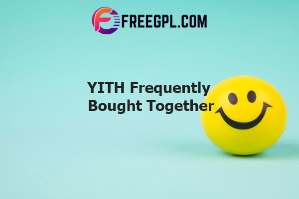 YITH WooCommerce Frequently Bought Together Nulled Download Free