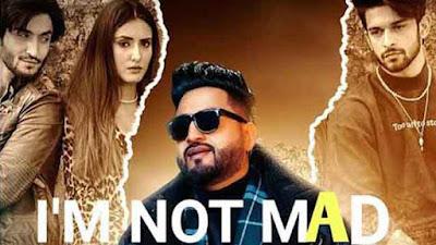 I'm Not Mad Punjabi Song Balraj