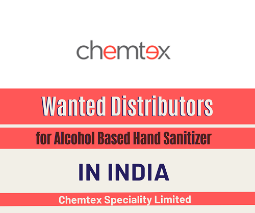 Wanted Distributors for Alcohol Based Hand Sanitizer in India