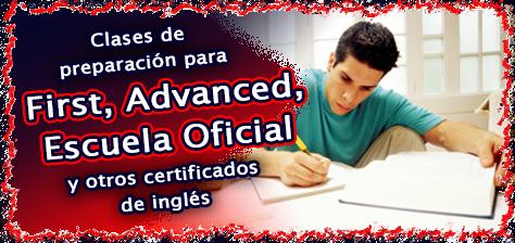 Preparación para First Certificate, Advanced, Escuela Oficial de Idiomas