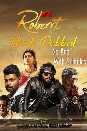 Download Roberrt (2021) Dual Audio {Hindi(VoiveOver)-Kannada} Movie 480p | 720p | 1080p WEB-DL 550MB | 1.5GB