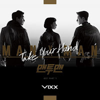 Download Lagu Mp3, MV, VIXX – Take Your Hand (Man to Man OST Part.1)