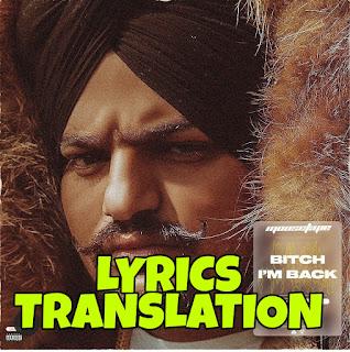 Bitch I'm Back Lyrics in English | With Translation | – Sidhu Moose Wala