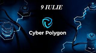 9 iulie: Ziua Poligonului Cibernetic / Cyber Poligon
