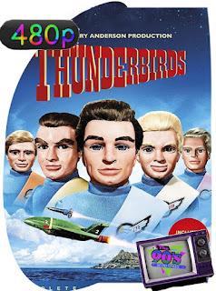 Thunderbirds (1965) Temporada 1 [480p] Latino [GoogleDrive] SilvestreHD