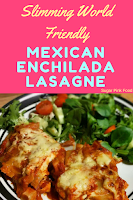 Slimming world Mexican lasagne recipe