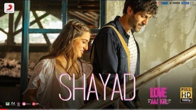 Shayad Lyrics from Love Aaj Kal Arijit Singh