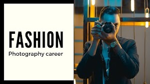 A Career In Fashion Photography