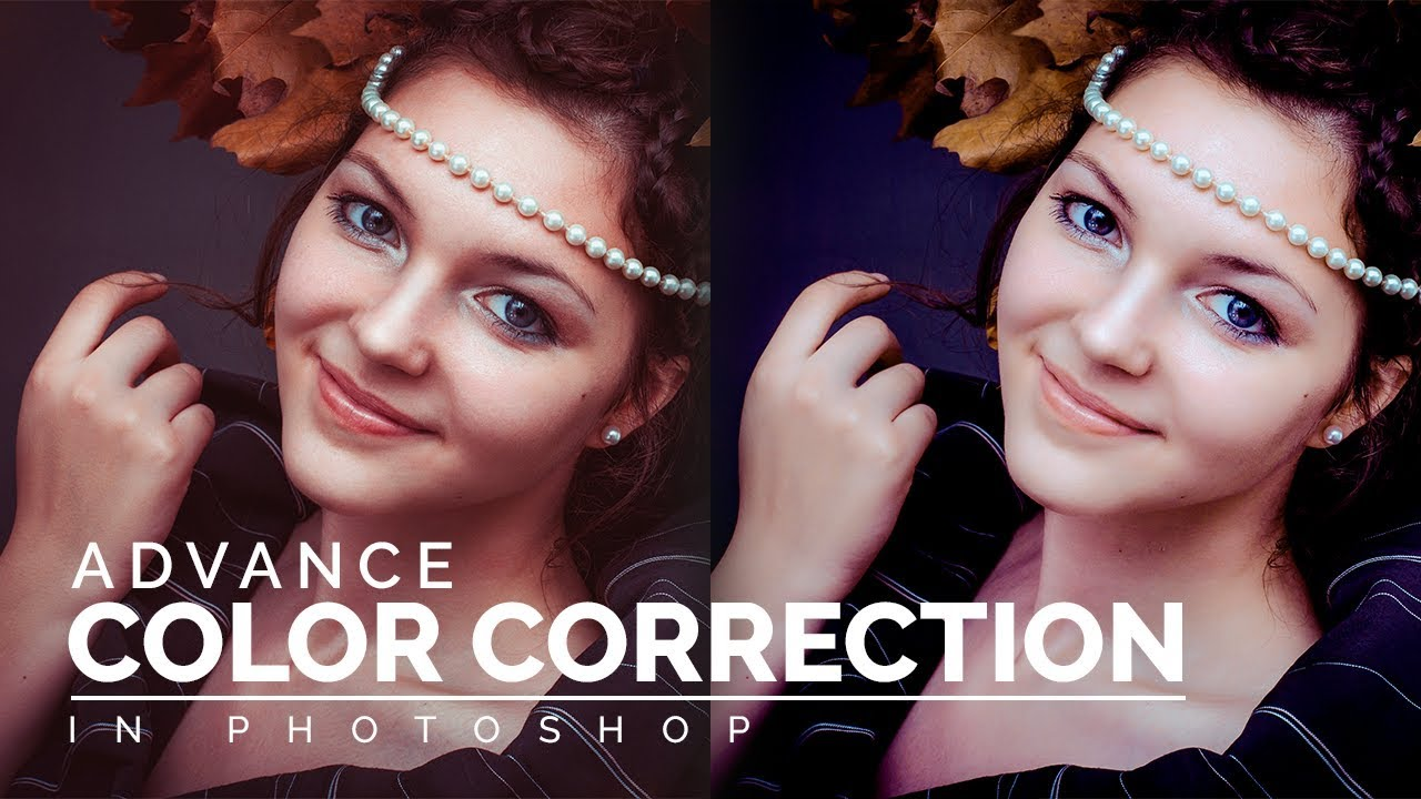 Photoshop advance color correction tutorial