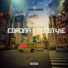 Corona Freestyle Letra - Eladio Carrión