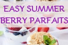 EASY SUMMER BERRY PARFAITS
