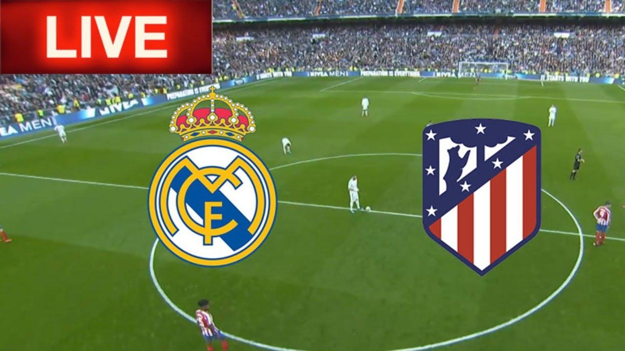 Real Madrid vs Atlético Live on LaLiga and from Wanda Metropolitano
