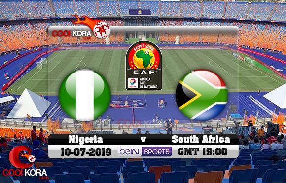 مشاهدة مباراة نيجيريا وجنوب أفريقيا اليوم 10-7-2019 علي بي أن ماكس كأس الأمم الأفريقية 2019