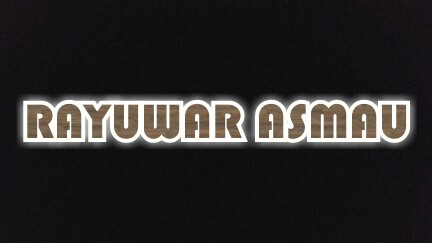 RAYUWAR ASMAU CHAPTER 12