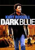 El Rostro Oscuro de la Ley (Dark Blue) (2002)
