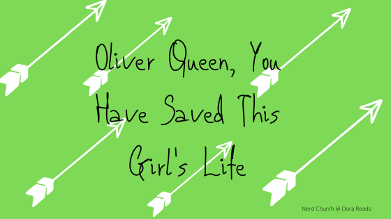 'Oliver Queen, You Have Saved This Girl's Life' with a green background and white arrow shapes