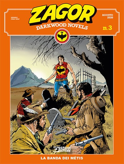Zagor Darkwood Novels 3: La banda dei Métis