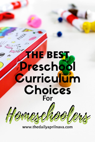 The Best Preschool Curriculum Choices for Homeschoolers - TheDailyAprilnAva