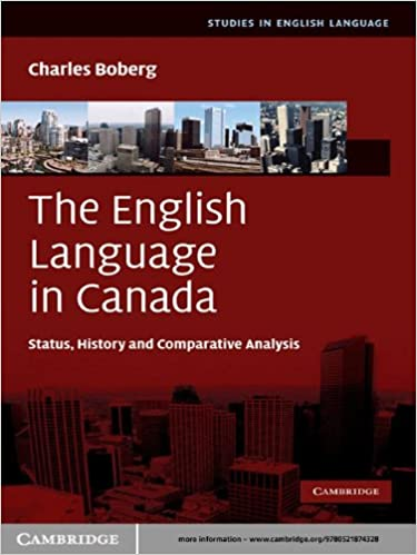 The-English-Language-in-Canada-Status-History-and-Comparative-Analysis-Studies-in-English-Language-Charles-Boberg