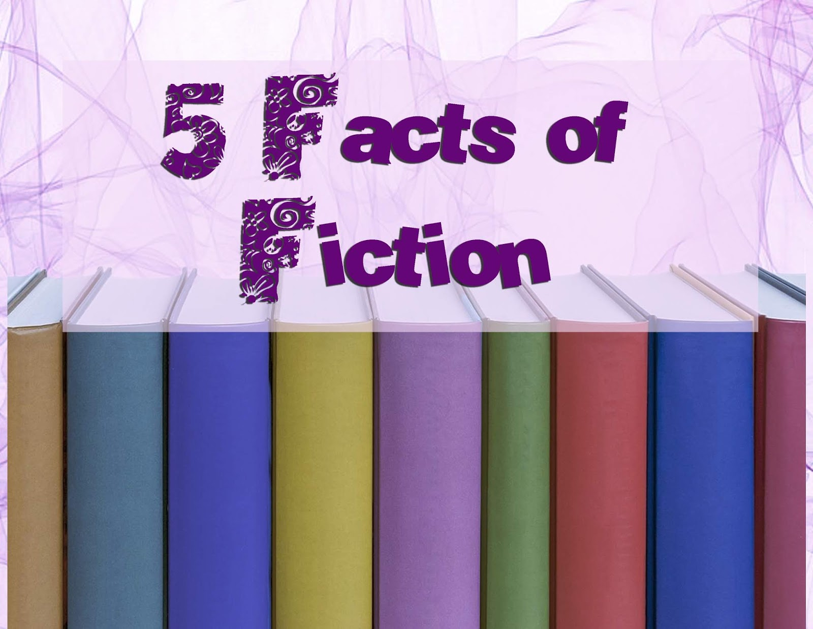 English And Art Solutions Five Facts About Fiction