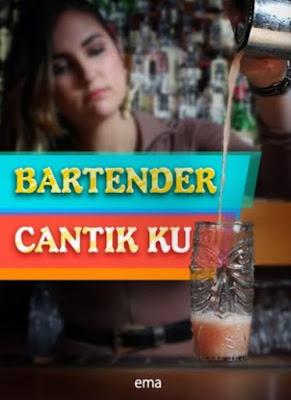 Novel Bartender Cantik Ku Karya Ema Full Episode